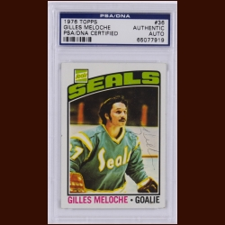 Gilles Meloche 1976 Topps – California Golden Seals – Autographed – PSA/DNA