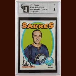 1971-72 Topps Roger Crozier Buffalo Sabres Autographed Card – Deceased – GAI Certified