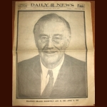 NEW YORK DAILY NEWS APRIL 13, 1945 - FRANKLIN DELANO ROOSEVELT: JAN.30, 1882 - APRIL 12, 1945 (EXTREMELY RARE)
