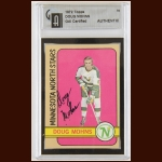 1972-73 Doug Mohns Minnesota North Stars Autographed Card – Deceased – GAI Certified